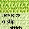 how to do a slip stitch - photo