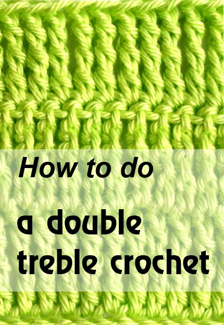 double treble crochet stitch instructions