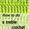 how to do a treble crochet