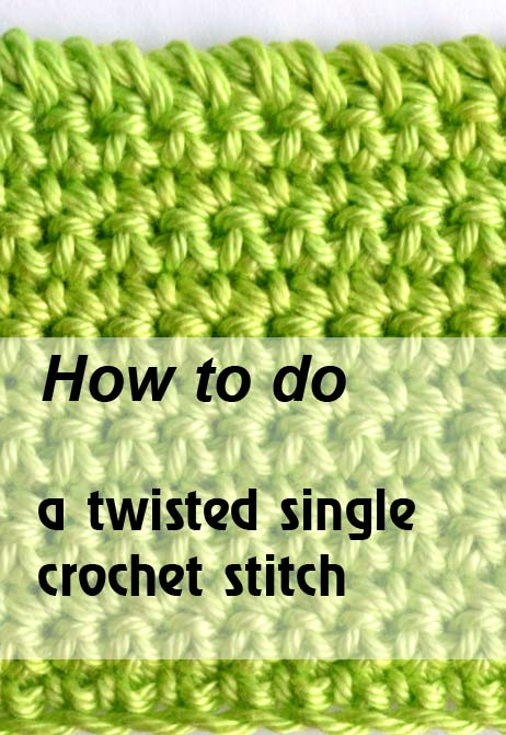 how to do a twisted single crochet