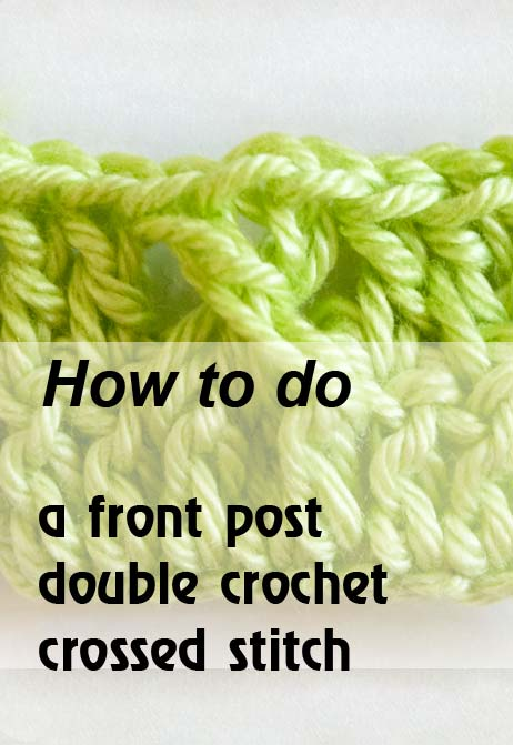 front post double crochet crossed stitch - preview