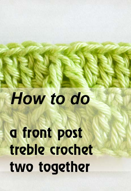 front post treble crochet two together - preview
